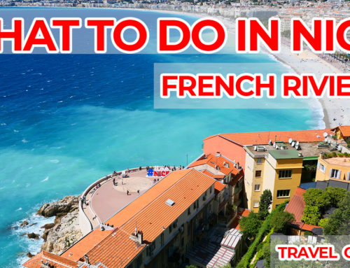 What to Do in Nice France ?