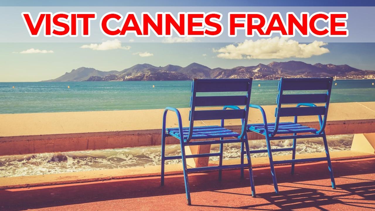 visit cannes france